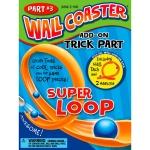Wallcoaster add-on trick part: Superloop